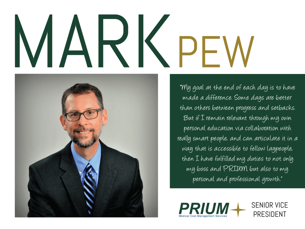 Mark Pew, the Rx Professor and Senior VP of Prium, shares his wisdom on this week's Thursday Thought Leader.