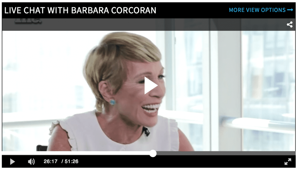 We got to hear from Barbara Corcoran in her latest Inc Magazine interview.